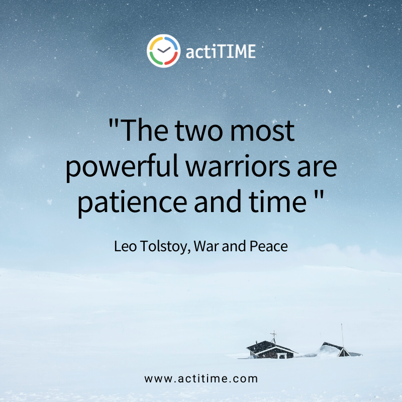 The two most powerful warriors are patience and time - Quote about time by Leo Tolstoy