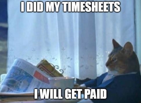 Timesheet meme for forgetfull people #8
