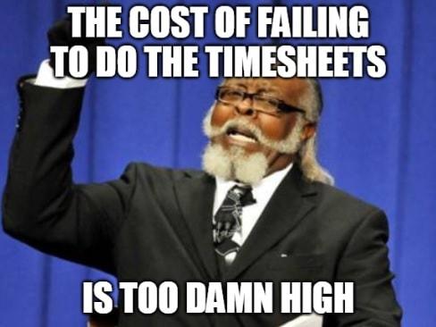 Timesheet meme for those who hate timesheets #5